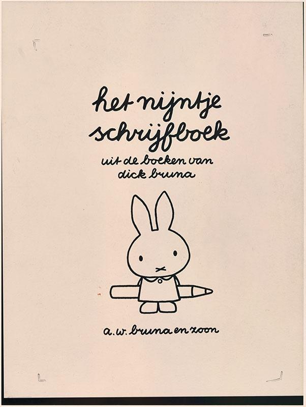 het nijntje schrijfboek uit de boeken van dick bruna / a.w. bruna en zoon [nijntje met een potlood achter haar rug]