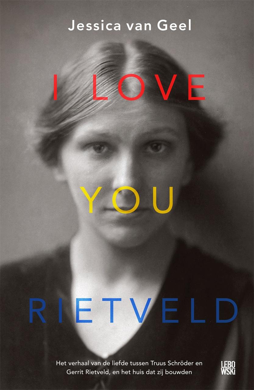 Lezing 'I Love You, Rietveld' door Jessica van Geel