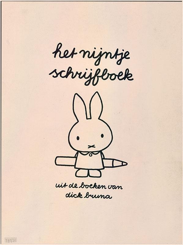 het nijntje schrijfboek uit de boeken van dick bruna [nijntje met een potlood achter haar rug]