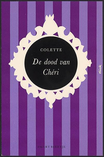 Colette [De dood van Chéri / Zwarte Beertjes 368]