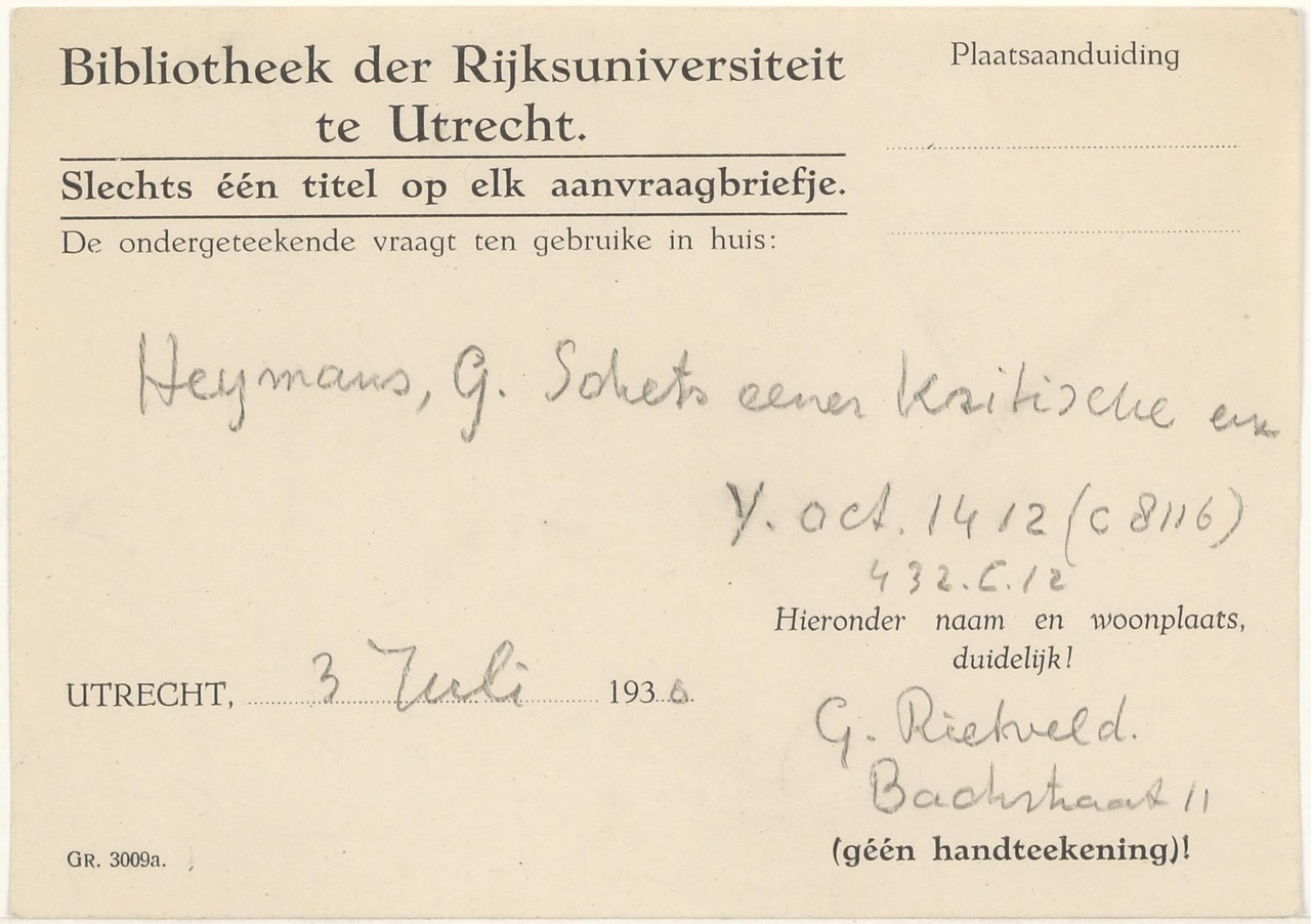 Aanvraagbriefjes boeken G. Heymans Universiteitsbibliotheek Utrecht / Bibliotheek der Rijksuniversiteit te Utrecht, ingevuld door Rietveld